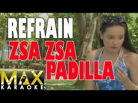 Zsa Zsa Padilla - Refrain (Karaoke Version)