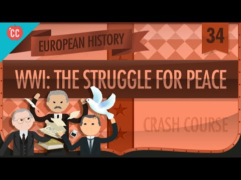 WWI's Civilians, the Homefront, and an Uneasy Peace: Crash Course European History #34