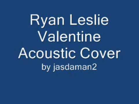Ryan Leslie Valentine Acoustic Cover FULL VERSION w/ guitar chords