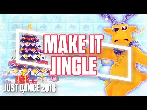Just Dance 2018: Make it Jingle by Big Freedia | Official Track Gameplay [US]