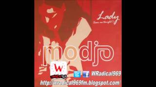 Modjo - Lady (Hear Me Tonight) (Radio Edit) - WRadical969