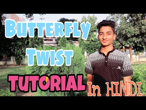 Effective Butterfly Twist Tutorial || IN HINDI ||by Ayaaz Kicxter