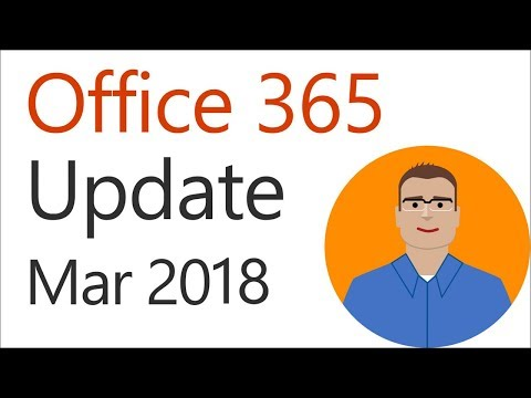 Office 365 Update for March 2018