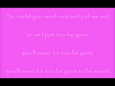 Sixpence none the richer - Too far gone Lyrics