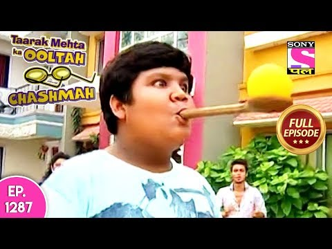 Taarak Mehta Ka Ooltah Chashmah - Full Episode 1287 - 05th  July, 2018