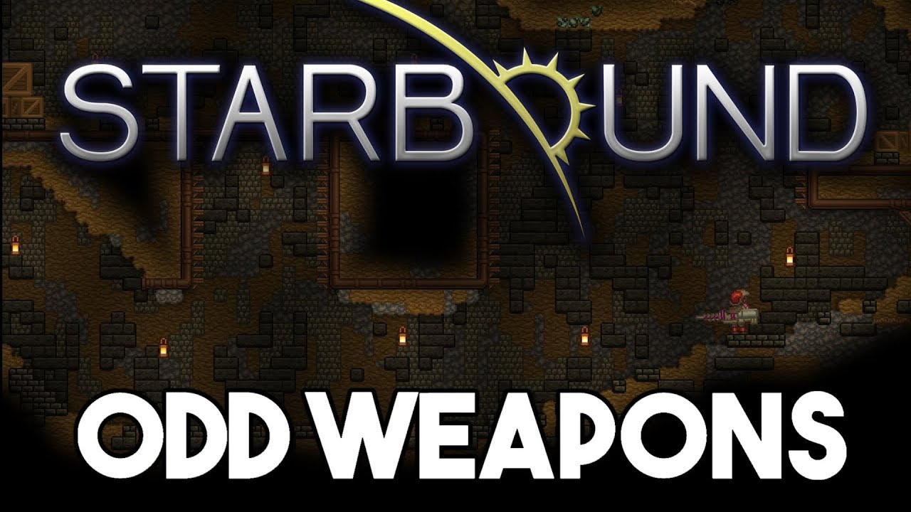 Starbound Custom Creations: Odd Weapons