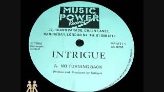 Intrigue - No Turning Back