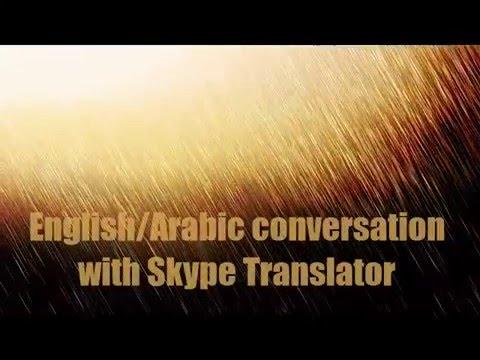 My Skype Translator Arabic English attempt