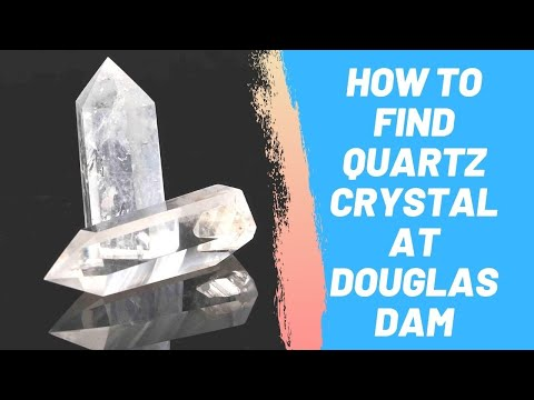 How to Find Quartz Crystal at Douglas Dam