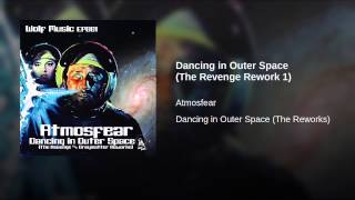 Dancing in Outer Space (The Revenge Rework 1)