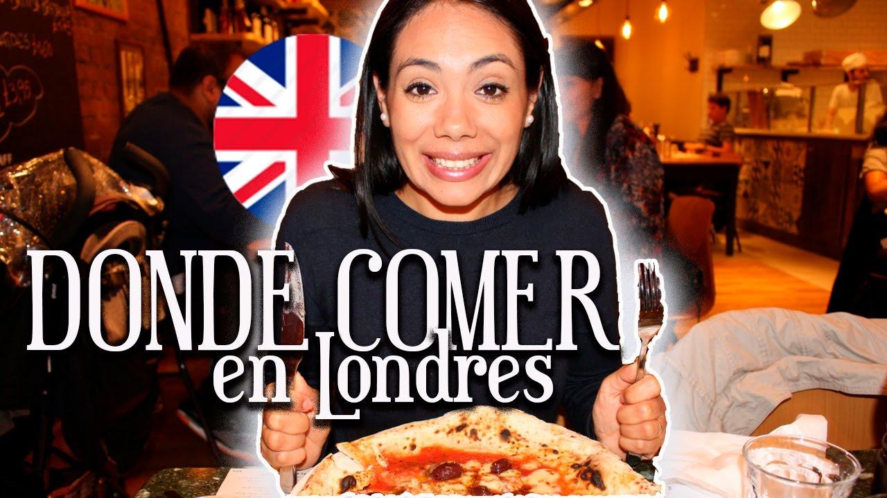 Donde Comer En Londres Barato Mexicana En Londres Youtube