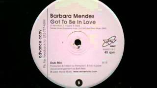 Barbara Mendez, Francois Kevorkian &  Eric Kupper. Got To Be In Love Dub Wave