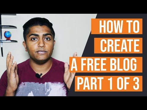 HOW TO CREATE A FREE BLOG 2018 | HOW TO MAKE A WORDPRESS WEBSITE 2018