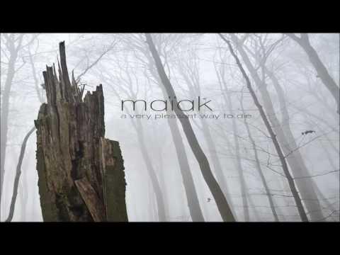 Maïak A Very Pleasant Way To Die [Full Album]