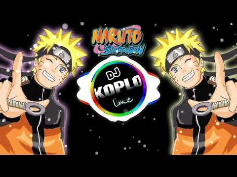 Ost Naruto Versi DJ KOPLO [Ikimono Gakari - Blue Bird]