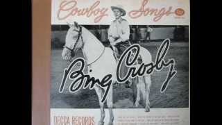 """Silver On The Sage""  Bing Crosby with John Scott Trotter and His Orchestra"