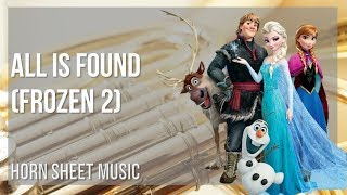 EASY Horn Sheet Music: How to play All Is Found (Frozen 2) by Evan Rachel Wood