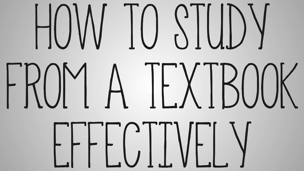 what are effective ways to read a textbook
