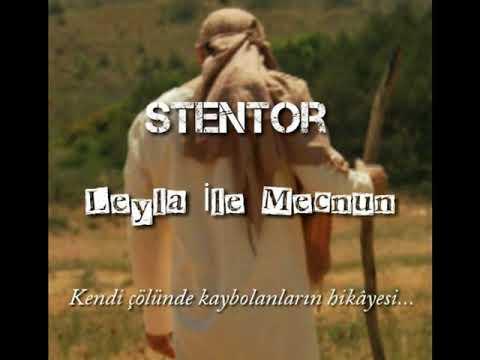 Stentor -  Leyla İle Mecnun(Kireçburnu Çakalları)