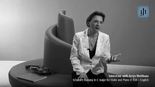 Schubert: Fantasie in C-dur für Violine und Klavier D 934 - deutsch - Interview mit Antje Weithaas