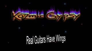 Kozmic Gypsy - Real Guitars Have Wings - Live - 09.08.2013