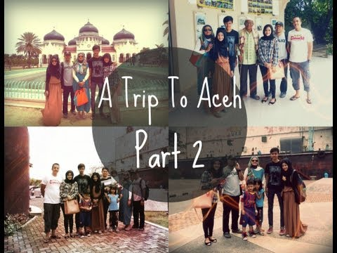 """""""A Trip To Aceh"""" (Day 2: Ships.)"""