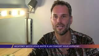 Yvelines | A Plaisir, Geoffrey Secco vous invite à un concert sous hypnose !