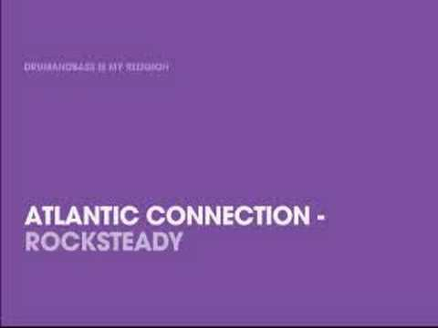 Клип Atlantic Connection - Rocksteady