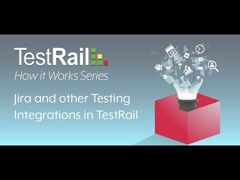 Jira And Other Testing Integrations In TestRail