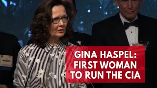 Who is Gina Haspel? First woman to run the CIA