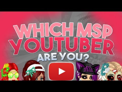 WHICH MSP YOUTUBER ARE YOU? (MovieStarPlanet Quiz)