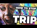 watch he video of How to Stop a Bad Acid Trip