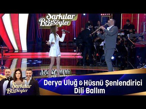 Derya Uluğ & Hüsnü Şenlendirici - Dili Ballım