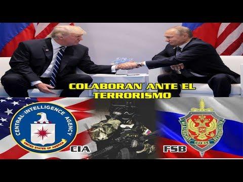 La CIA de EEUU y FSB de Rusia colaboran ante terroristas, Putin agradece a Trump