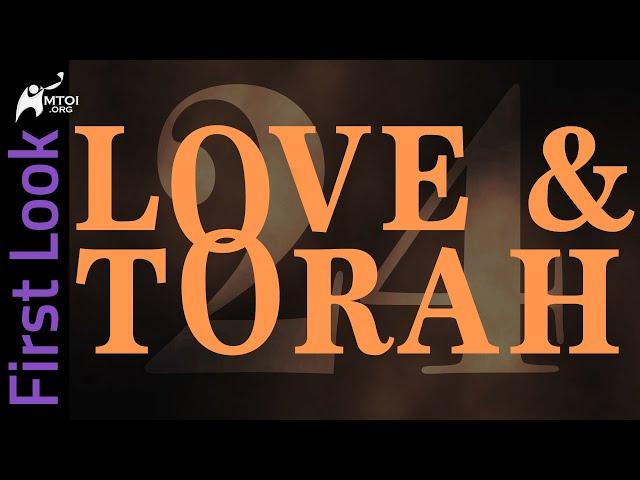 First Look | Love & Torah | Part 24