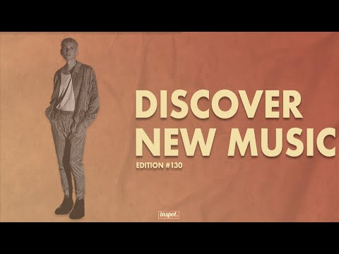 Discover New Music Edition 130
