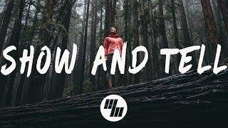 Said The Sky - Show & Tell (Lyrics / Lyric Video) feat. Claire Ridgely
