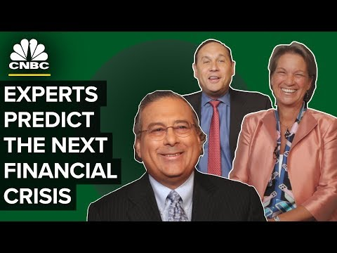 Three Experts Predict When the Next Financial Crisis Will Hit | CNBC
