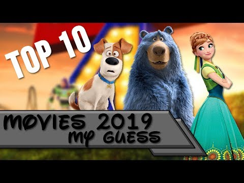 Top 10   Animated Movies 2019 (My Guess)