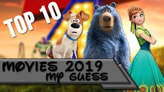 Top 10 | Animated Movies 2019 (My Guess)