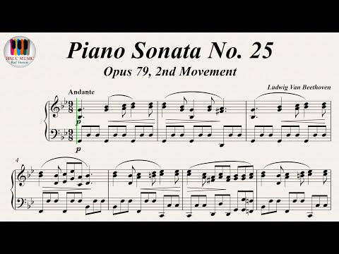 Piano Sonata No. 25 Op. 79, 2nd Movement - Ludwig van Beethoven
