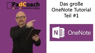 OneNote das große Tutorial Teil #1: Die Basics