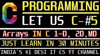 Arrays In C | C Programming Tutorial | Learn C programming | C language-  Information Assistant