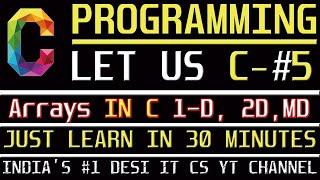 C Programming Tutorial | Learn C programming | C language- Arrays Information Assistant