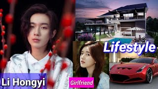 Li Hong Yi Lifestyle (Girlfriend Rosy Zhao) Age Facts Net Worth Chinese Dramas Song Relationship