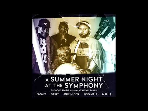 "The Good People feat. MXNXPXLY Family - ""A Summer Night At The Symphony"" OFFICIAL VERSION Mp3"