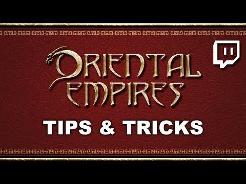 Oriental Empires   Tips & Tricks