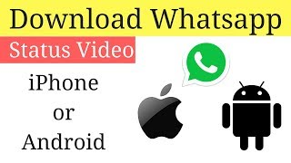 How to download whatsapp status video for iPhone Or Android | Hindi