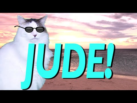 HAPPY BIRTHDAY JUDE! - EPIC CAT Happy Birthday Song