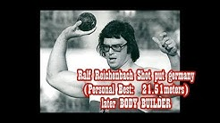 Ralf Reichenbach Shot put germany (PB:  21.51meters) LATER  BODY BUILDER.